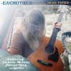 Eachother feat Jackson Browne Marcus King Lucius Single