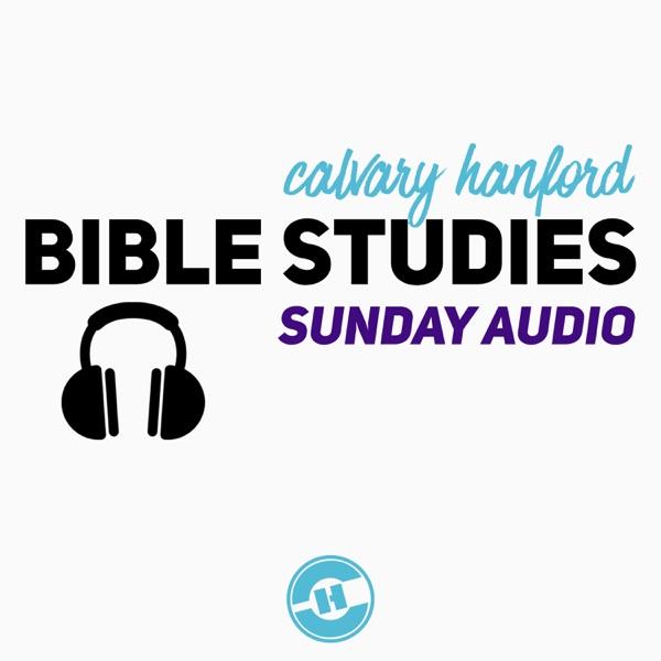 Calvary Hanford Audio Podcast