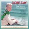 Day Time on the Radio Lost Radio Duets From the Doris Day Show 1952 1953