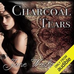 Charcoal Tears: Seraph Black, Book 1 (Unabridged)