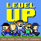 Level Up (feat. Jaa9&OnklP, Temur, Akjeft & Sjakkmats)
