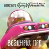 Barry Hay's Flying V Formation - Beautiful Life artwork