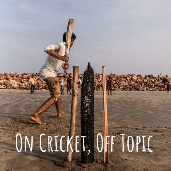 On Cricket, Off Topic