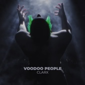 Clarx - Voodoo People