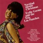 Eydie Gorme & The Trio Los Panchos - Navidad y Año Nuevo