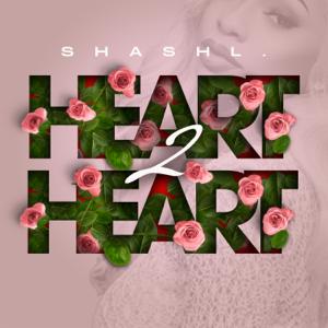 Shashl - Heart 2 Heart