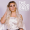 The Good Ones - Gabby Barrett lyrics