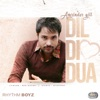 Dil Di Dua From Bhalwan Singh Soundtrack Single