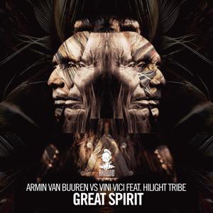 Armin van Buuren & Vini Vici - Great Spirit feat. Hilight Tribe [Extended Mix]