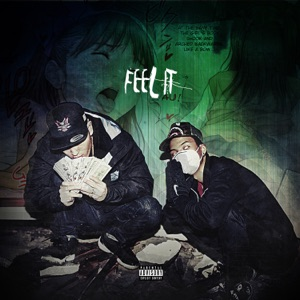 Feel It (Single Version) [feat. Keith Ape] Mp3 Download