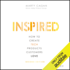 Marty Cagan - Inspired: How to Create Tech Products Customers Love, Second Edition (Unabridged)  artwork
