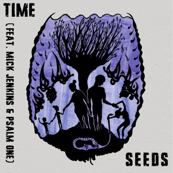 Seeds (feat. Mick Jenkins & Psalm One) - Single