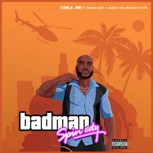 Kobla Jnr - Badman feat. Harmaboy, Jason the Menace & Wes
