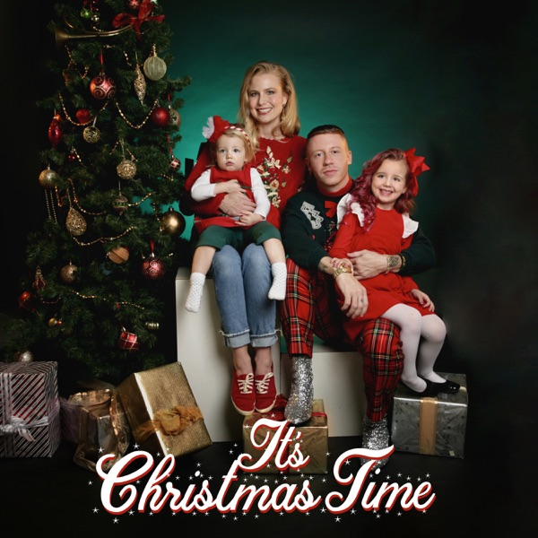 Macklemore mit It's Christmas Time (feat. Dan Caplen)