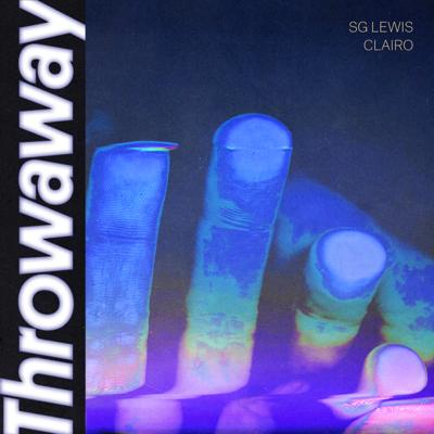 Throwaway - SG Lewis & Clairo song