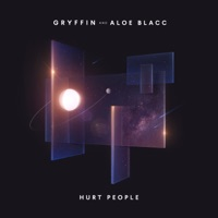 Hurt People - GRYFFIN - ALOE BLACC