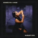 Ashes In A Vase - EP