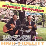 The Mountain Music Sound of the Stanley Brothers