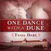 Tessa Dare - One Dance with a Duke: The Stud Club Trilogy, Book 1 (Unabridged)  artwork