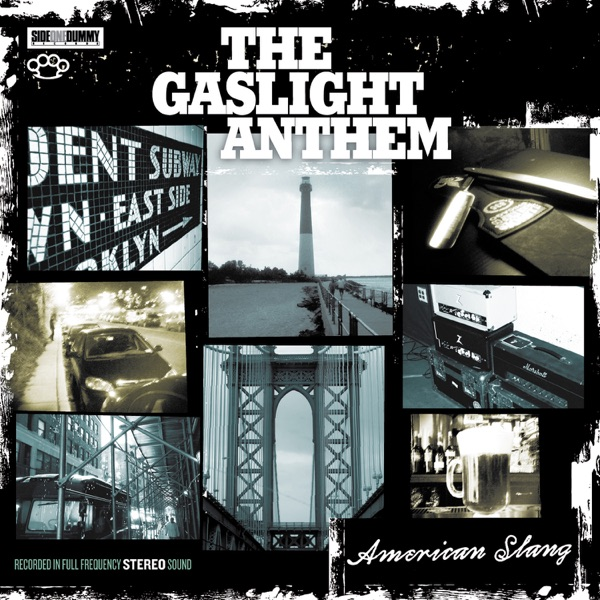 The Gaslight Anthem mit Bring It On
