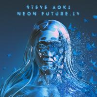 Steve Aoki - Neon Future IV artwork