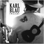 Karl Blau - Twilight