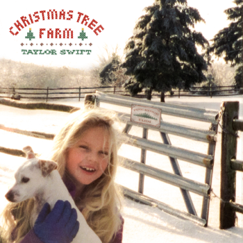 Taylor Swift Christmas Tree Farm Taylor Swift album songs, reviews, credits