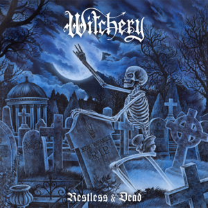 Witchery - Restless & Dead (Re-issue & Bonus 2020)