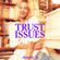 Astrid S - Trust Issues