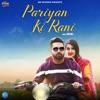 Pariyan Ki Rani Single