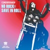 No Rock Save In Roll Single