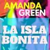 La Isla Bonita - Single, Amanda Green
