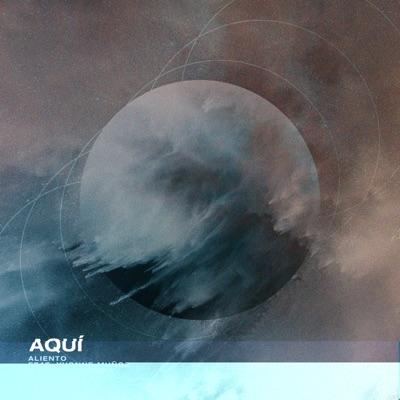 Aquí (feat. Yvonne Muñoz & Edward Rivera) - Single - Aliento
