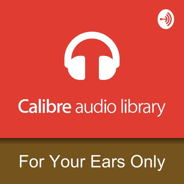 Calibre For Your Ears Only