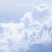 Heaven - Tatiana Manaois