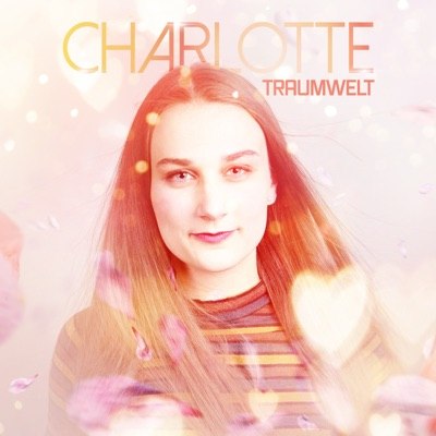 Traumwelt - Single - Charlotte