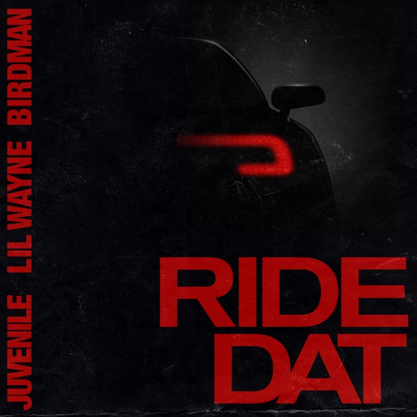 Ride Dat (feat. Lil Wayne) - Single