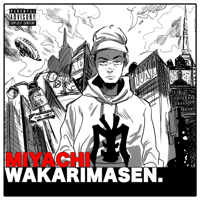 MIYACHI - WAKARIMASEN artwork