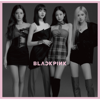 BLACKPINK - Kill This Love (Japan Version) - EP  artwork
