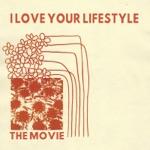 I Love Your Lifestyle - Ett Avsnitt