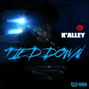 K'alley - Tied Down