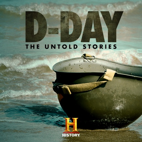 D-Day: The Untold Stories poster