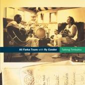 Ali Farka Touré - Amandrai (with Ry Cooder)