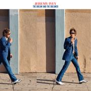 The Dream and the Dreamer - Jeremy Ivey - Jeremy Ivey