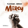 Mercy (with Semah) [Acoustic] - Flavour & Semah