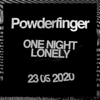 Powderfinger - One Night Lonely artwork