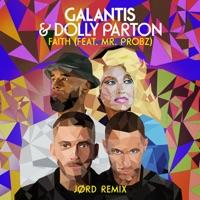 Faith - GALANTIS - DOLLY PARTON - MR. PROBZ - JORD