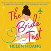 Helen Hoang - The Bride Test  artwork