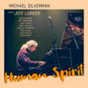 Michael Silverman - Human Spirit (feat. Jeff Lorber)  artwork