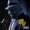 My True Story, Aaron Neville